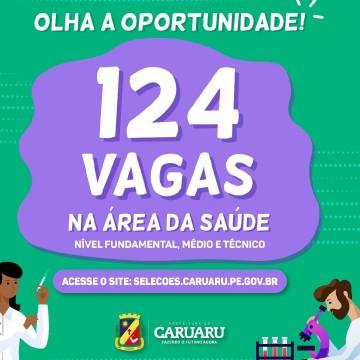 Prefeitura de Caruaru lança processo seletivo com 124 vagas para Secretaria de Saúde