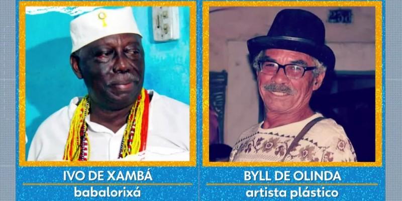 A cidade homenageia o Babalorixá Ivo de Xambá e o Artista Plástico, Byll de Olinda, falecido em setembro de 2019