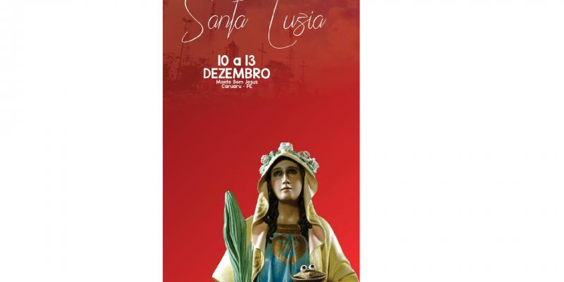 "Tema deste ano é ""Santa Luzia nos ajuda a enxergar a verdadeira luz que é Jesus"""