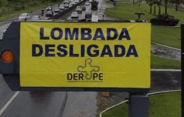 Lombadas em rodovias de Pernambuco serão desligadas no feriadão