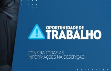 Atenção para oportunidades de emprego, nesta quarta (17), na região