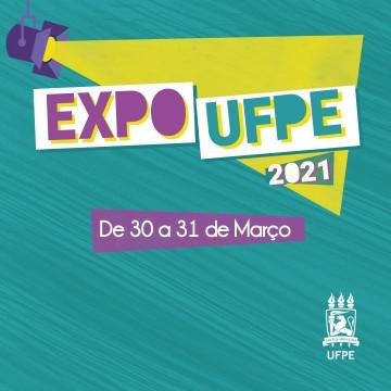 Expo UFPE ganha versão virtual nos dias 30 e 31 para apresentar cursos de graduaçãoa secundaristas
