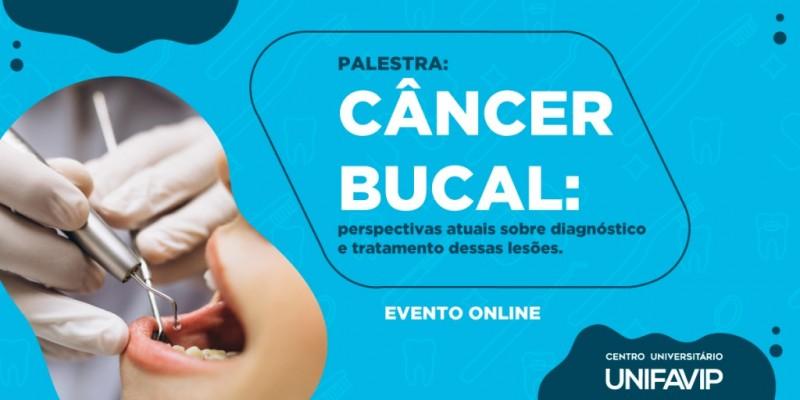 Evento será ministrado pela Dra. Ana Paula Veras Sobral, no dia 30 de setembro, com tema sobre câncer bucal