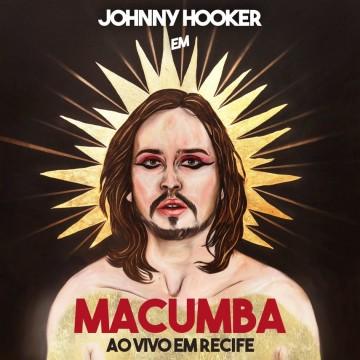 Sai Macumba ao Vivo em Recife - registro do show histórico de Johnny Hooker