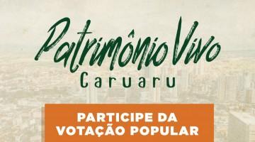 Votação popular para o Registro do Patrimônio Vivo está aberta em Caruaru
