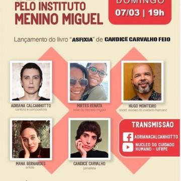 Live tem lançamento de livro e conversa sobre o Instituto Menino Miguel