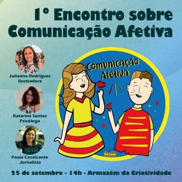 1º Encontro sobre Comunicação Afetiva será realizado em Caruaru