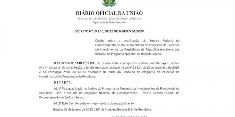 O decreto está publicado no Diário Oficial da União e entra em vigor na data de publicação.