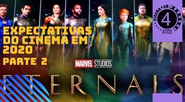 FILMES MAIS ESPERADOS 2020 - PARTE 2