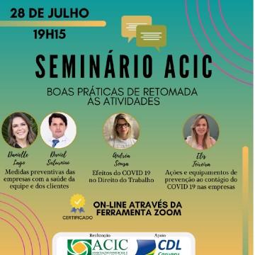 Acic realiza seminário gratuito e on-line sobre boas práticas para retomada das atividades