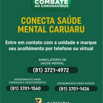 Prefeitura de Caruaru oferece serviço psicológico remoto para a população