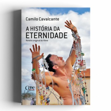 Roteiro do filme  A História da Eternidade em livro