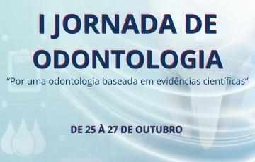 I Jornada de Odontologia com inscrições gratuitas em Caruaru