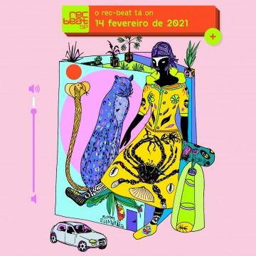 Rec Beat 2021 em edição virtual no dia 14 de fevereiro