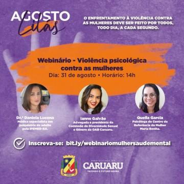 Campanha Agosto Lilás em Caruaru encerra com 4ª edição de webinário