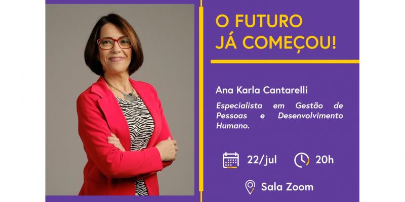 Palestra online será ministrada por Ana Karla Cantarelli