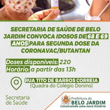 Secretaria de Saúde de Belo Jardim convoca idosos de 68 e 69 anos para segunda dose da Coronavac