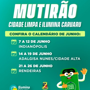 Prefeitura de Caruaru anuncia a ação Mutirão Cidade Limpa e Ilumina Caruaru