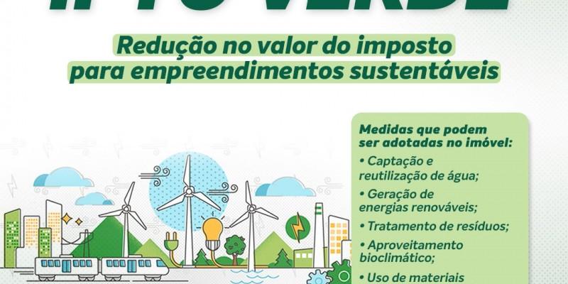 Além da redução do IPTU, a medida estimula a preservação do meio ambiente