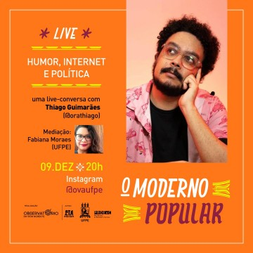 Humor, internet e política no encerramento do Moderno Popular 2020
