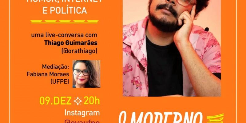 O Observatório da Vida Agreste (OVA) traz nesta quarta-feira a cutura pop-sociológica do you tuber Thiago Guimarães