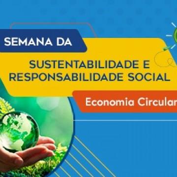 """Semana de Sustentabilidade e Responsabilidade Social debaterá """"Economia Circular"""""""
