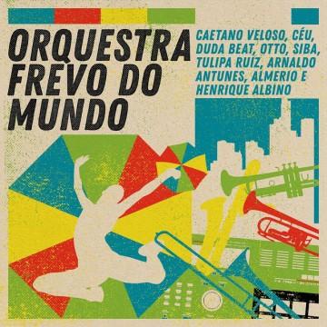 Orquestra Frevo do Mundo Vol 1