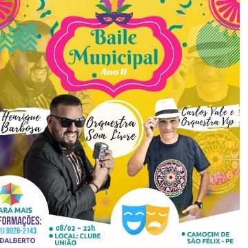 Camocim de São Félix, realiza II Baile Municipal no próximo final de semana