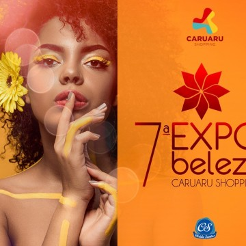 Começa nesta quarta-feira a 7ª Expo Beleza em Caruaru