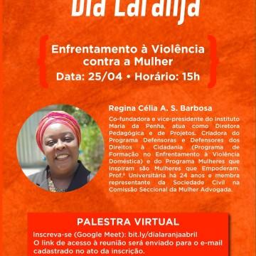 Secretaria de Políticas para Mulheres realiza 4ª edição do projeto Dia Laranja
